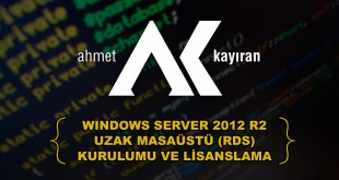 windows server 2012 r2 uzak masaüstü kurulumu ve lisanslama